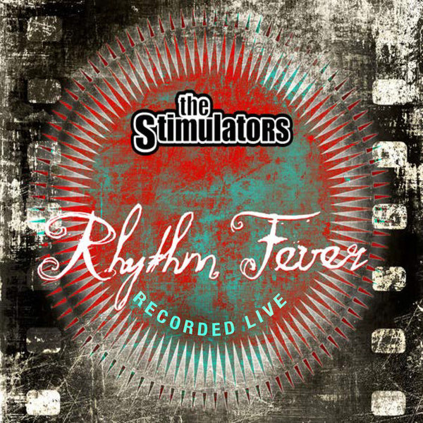 Rhythm Fever - The Stimulators