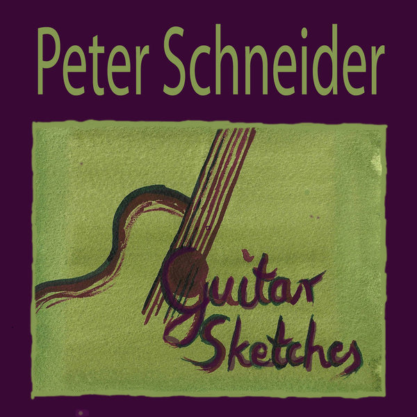 Guitar Sketches - Peter Schneider