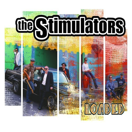 Loaded - The Stimulators